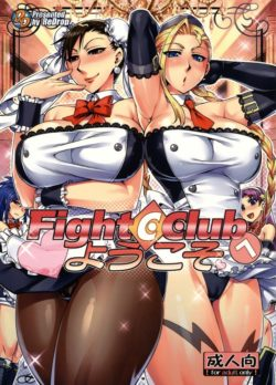 Fight C Club he Youkoso