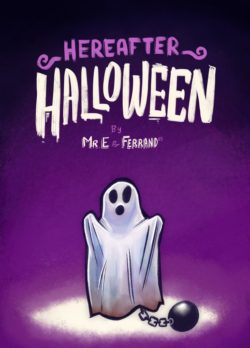 Hereafter – Halloween Mr.E