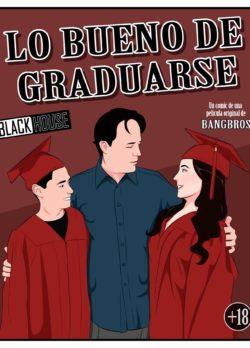 Lo Bueno de Graduarse – Black House